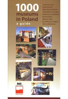 1000 museums in Poland. A guide